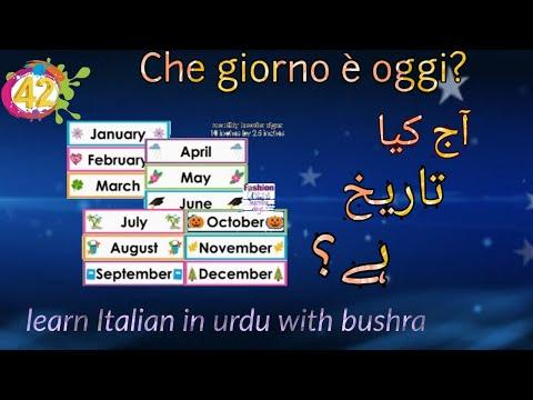 42. Che giorno è oggi? 📅 آج کیا تاریخ ہے؟  | Learn italian in urdu