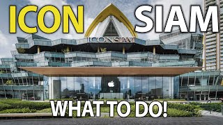 ICONSIAM Bangkok | Crazy Shopping Mall | What To Do!