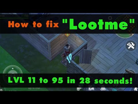 "Last Day on Earth: How to fix ""Lootme"" (v.1.7.2) (Vid#92)"