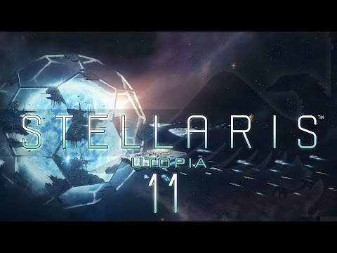 Stellaris Utopia #11 BREAKING OF BONDS - Stellaris Banks Update Let's Play