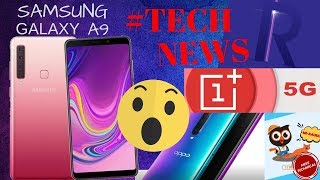 SAMSUNG GALAXY A9 LAUNCHED| ONEPLUS 5G| REALME U1 CONTEST| GOOGLE PIXEL 3 LITE LEAKED| OPPO RX17..