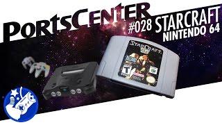 """StarCraft"" - Nintendo 64 - PortsCenter #028"