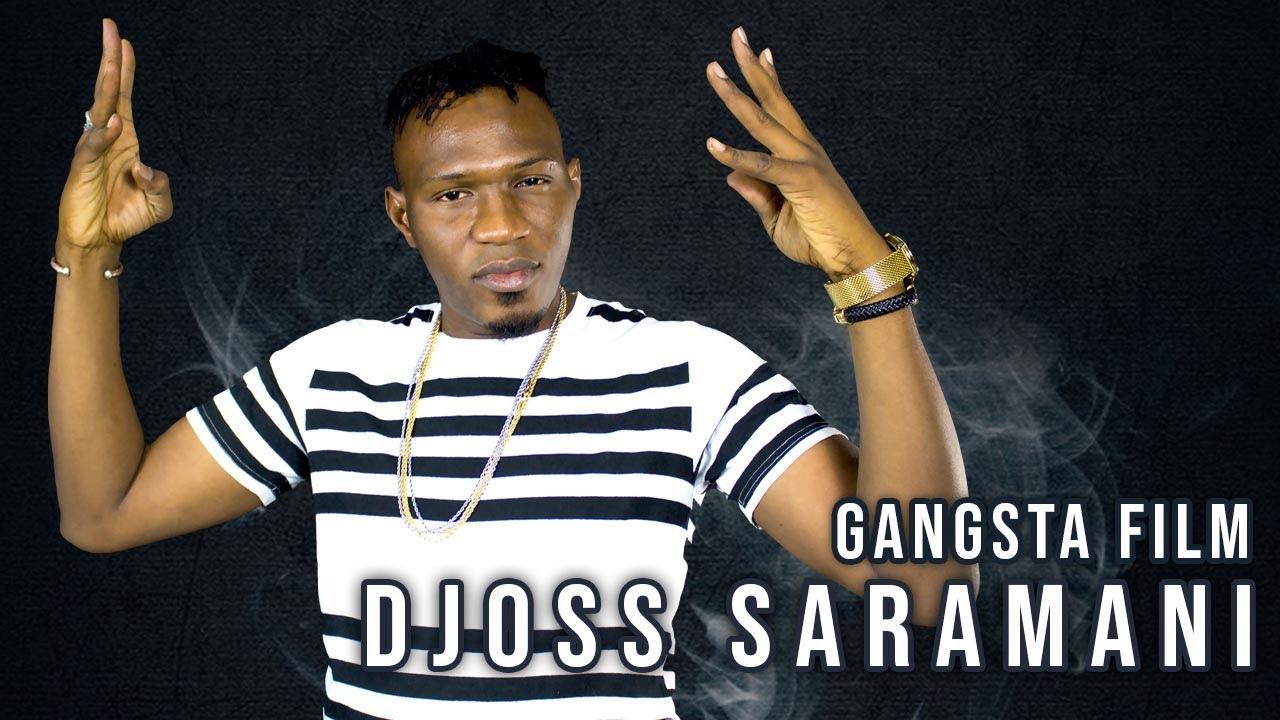Download DJOSS SARAMANI - GANGSTA FILM (Officiel 2021)