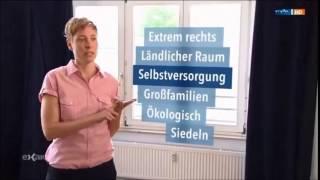 (mdr) Fölkische Siedler = natürliche Gesellschaft = Rechtsextreme?