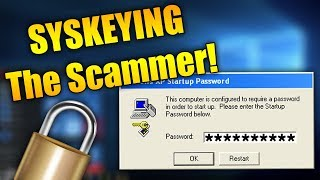 SYSKEYING The Scammer! | Tech Support Scammers Gets SYSKEY