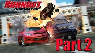 Burnout Dominator HD Playthrough Part 2
