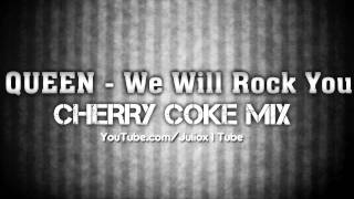 Queen - We Will Rock You (Cherry Coke Remix) **ELECTRO** + DOWNLOAD