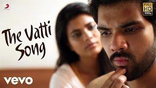 Kattappava kaanom - the vatti song tamil lyric   sibiraj   santhosh dhayanidhi mp3