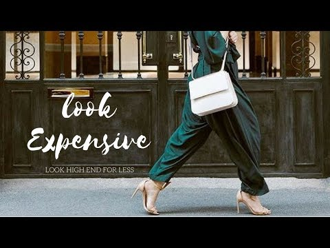 HOW TO LOOK EXPENSIVE // 26 Effective Tips
