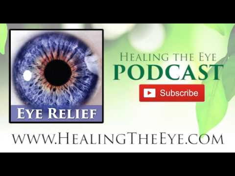 Natural, Effective, and Safe Relief of Common Eye Diseases