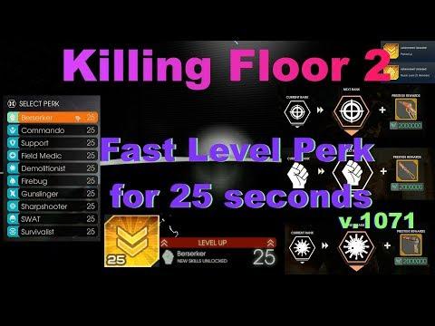 Killing Floor 2 Fast Level Perk For 25 Seconds V1071 Youtube