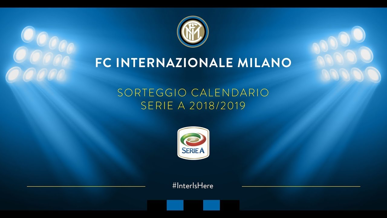 INTER TV LIVE | 2018/19 SERIE A TIM FIXTURES DRAW | #InterIsHere
