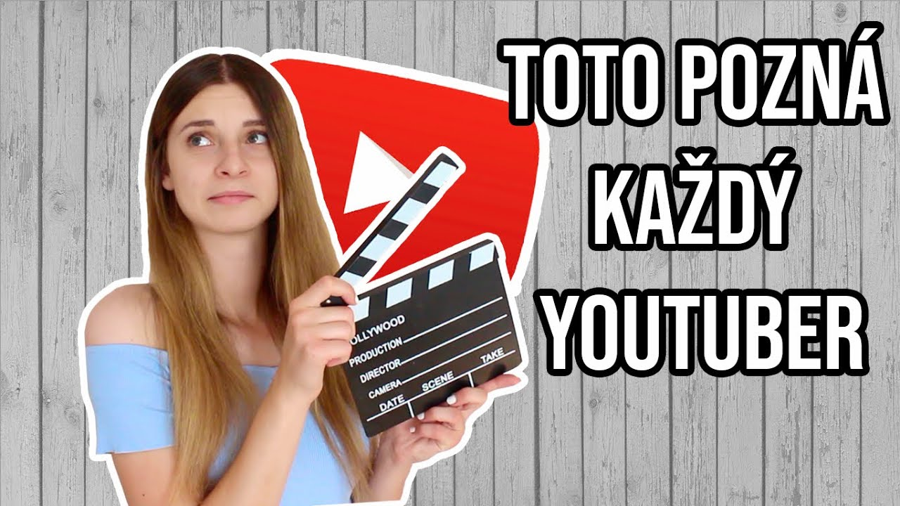 Situácie, ktoré pozná každý YouTuber 😰