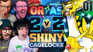 WE ONLY USE SHINIES! • Pokemon ORAS 2v2 Shiny Cagelocke • 01