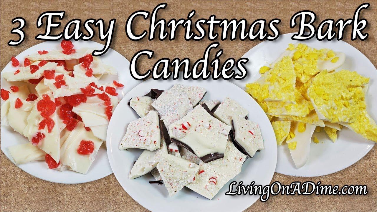 3 Easy Christmas Candy Bark Recipes Easy Christmas Candy Recipes