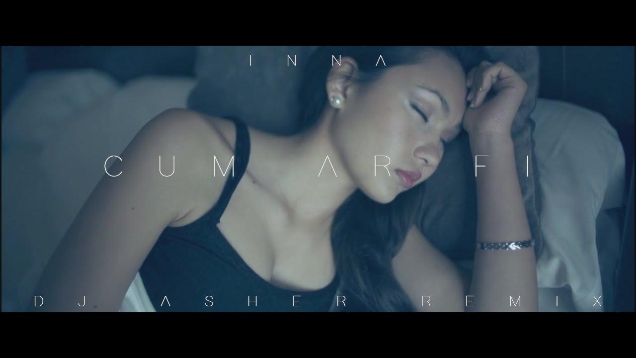 INNA - Cum Ar Fi (DJ Asher Remix)
