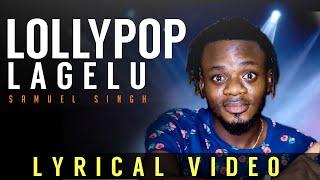 Lollipop Lagelu (Lyrical Video) - Samuel Singh   TeeBan   Prod by TeeBan