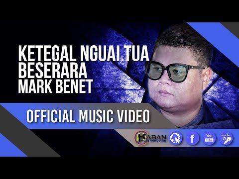 Mark Benet   Ketegal Nguai Tua Beserara (Official Music Video) ᴴᴰ