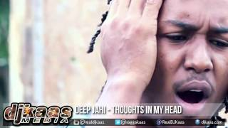 Deep Jahi - Thoughts In My Head ▶Dreamers Passion Riddim ▶Reggae 2015