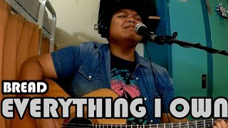 EVERYTHING I OWN - BREAD (MARK REYES)