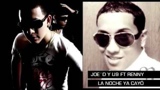 La Noche Ya Cayo - Joe'D & U9 Ft Renny ( New Music 2010 ) Dj. R.C.V.P. In The Romantic Style