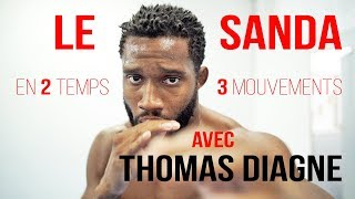 Le Sanda en 2 temps 3 mouv - Thomas Diagne