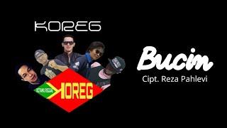 KOREG - BUCIN (OFFICIAL MUSIC VIDEO)