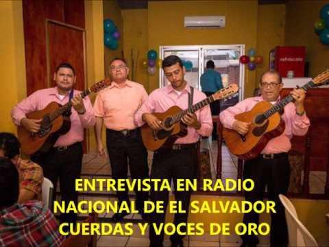 CUERDAS Y VOCES DE ORO! ENTREVISTA EN RADIO NACIONAL DE EL SALVADOR