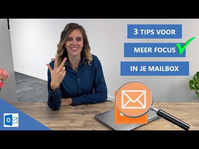 3 Instellingen voor meer focus in je Inbox | Outlook