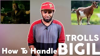 My Reply To Bigil Trailer Trolls - How to handle Bigil Trailer Trolls | Thalapathy | Enowaytion Plus