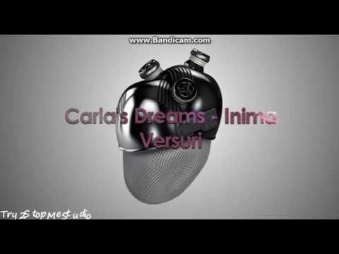 Carla's Dreams -Inima ta versuri