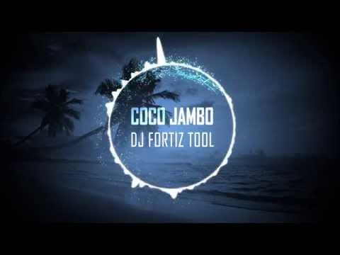 Mr. President - Coco Jambo (Fortiz DJ Tool Remix)