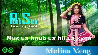 Poob siab tim toj roob - Sea Yaj  (cover by - Melina Vang) (Lyrics Official)