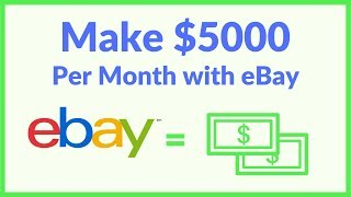 How To Start A 5 000 Month EBay Business From Nothing Easy