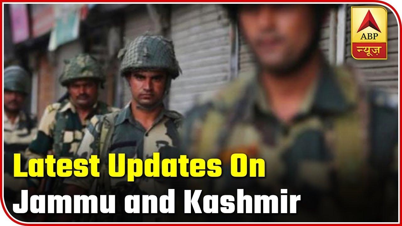 Namaste Bharat: Here Are Latest Updates On Jammu and Kashmir | ABP News