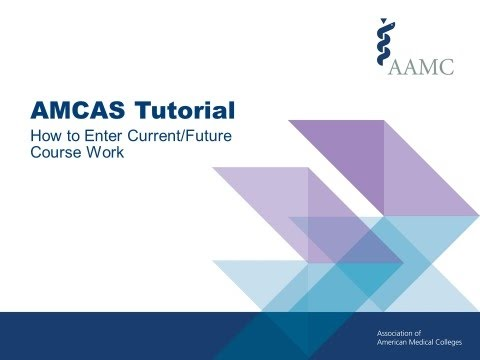 entering future coursework on amcas
