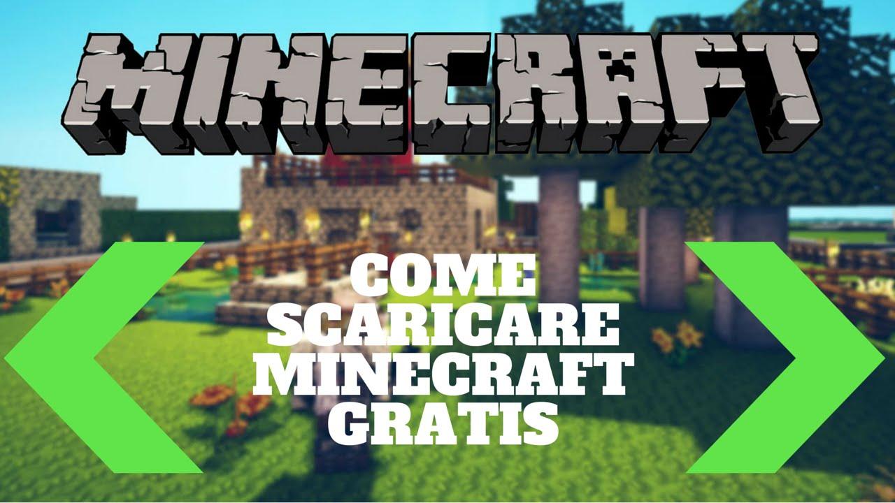 Come Scaricare Minecraft Gratis youtube