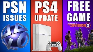 PSN Issues - PS4 Firmware Update - New Free Game Weekend (Playstation News)