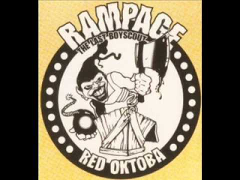 RAMPAGE THE LAST BOYSCOUT - THA RED OKTOBA ( '94 NY )