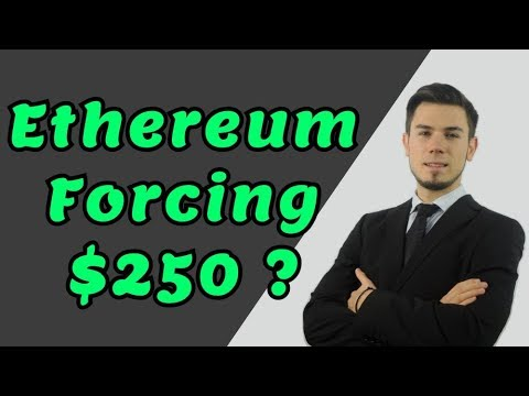 Ethereum Forcing $250 ?! - Price Analysis Ethereum News
