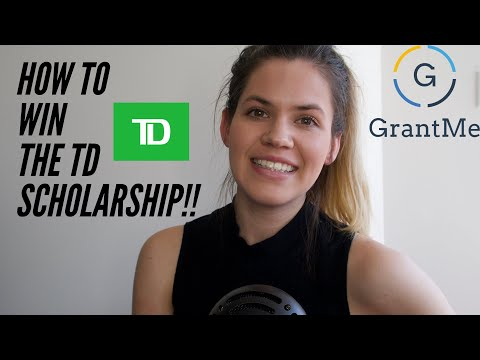 HOW TO WIN THE TD SCHOLARSHIP