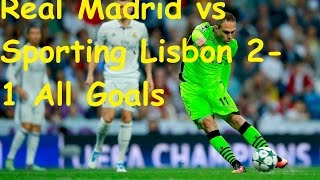 Real Madrid vs Sporting Lisbon 2-1 All Goals 14/09/2016 HD