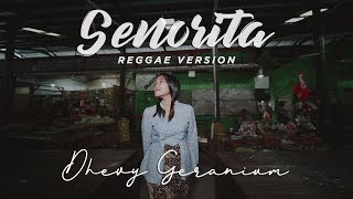 Dhevy Geranium - Senorita (Reggae Version) MP3