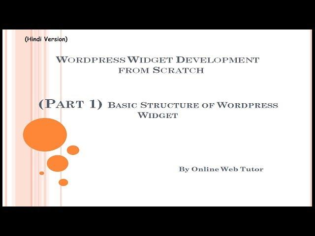Wordpress Widget Development tutorial from scratch (Part 1) Basic Structure of Wordpress Widget
