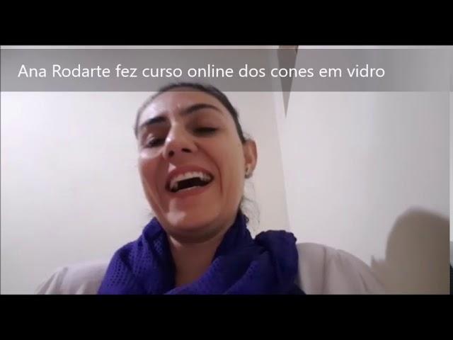 Ana Rodarte fez curso online dos Cones em Vidro