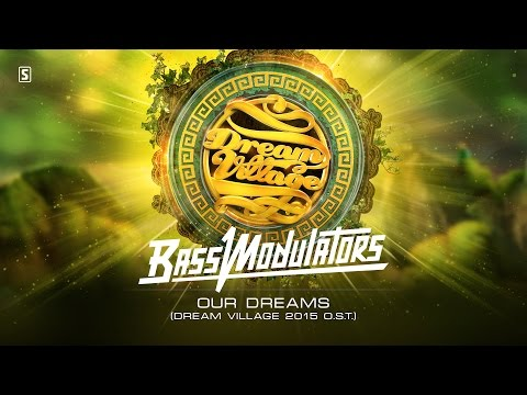 Bass Modulators - Our Dreams (Dream Village 2015 O.S.T.) (#SCAN193 Preview)