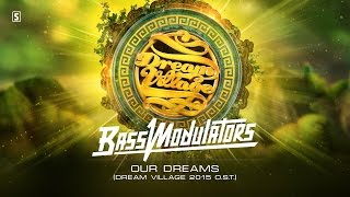 Bass Modulators - Our Dreams (Dream Village 2015 O.S.T.) (#SCAN193 Preview)