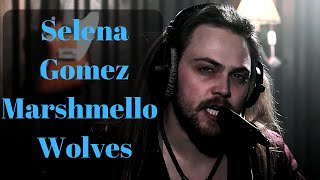 Selena Gomez, Marshmello - Wolves (Metal Cover 2018)