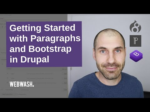 Getting Started With Paragraphs And Bootstrap In Drupal