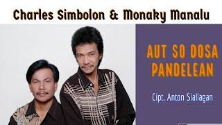 Charles Simbolon Ft Monaky Manalu - Aut So Dosa Pandelean - Pop Batak (Official Music Video)